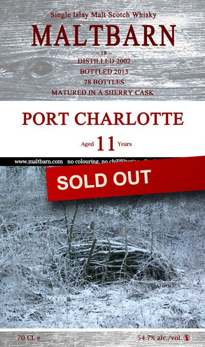 Maltbarn 18 – Port Charlotte 11 Years